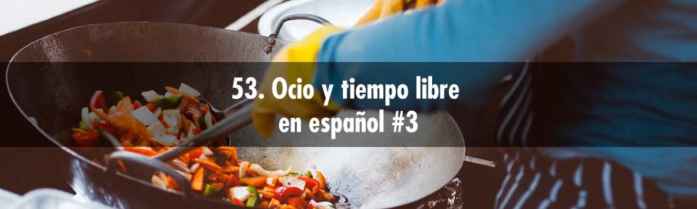 ocio tiempo libre español