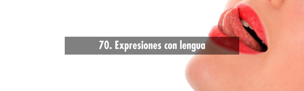 expresiones con lengua