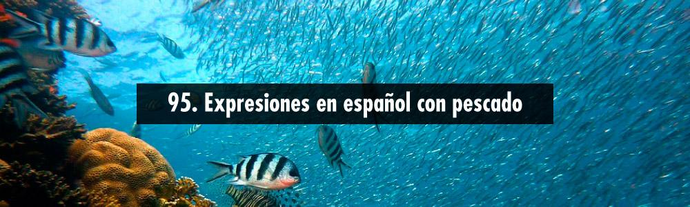 expresiones pescado