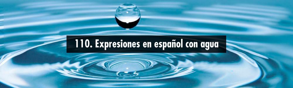 expresiones espanol agua