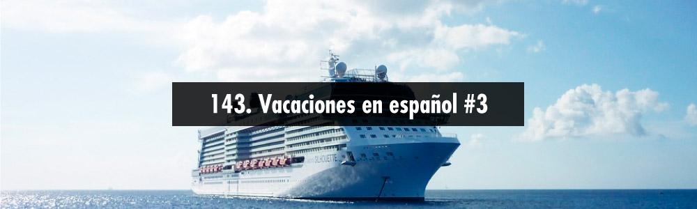 vacaciones en espanol