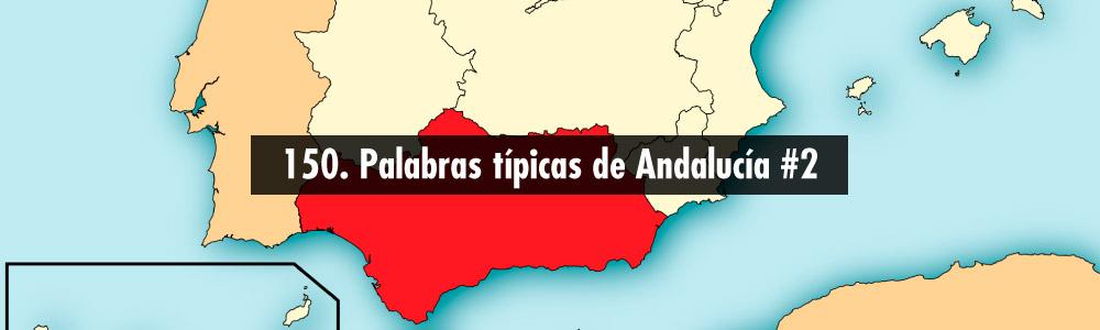 palabras tipicas andalucia